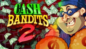 Cash Bandits 2 Review 2020